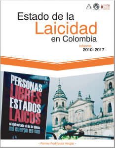 Comunicado de prensa – Informe estado de la laicidad en Colombia 2010 -2017